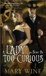 Lady Can Never Be Too Curious - Mary Wine