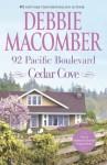 92 Pacific Boulevard (A Cedar Cove Novel) - Debbie Macomber