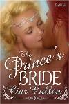 The Prince's Bride - Ciar Cullen