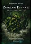 Zgroza w Dunwich i inne przerażające opowieści - Howard Phillips Lovecraft