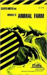 Orwell's Animal Farm (Cliffs Notes) - Frank H. Thompson, James Lamar Roberts, CliffsNotes
