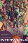 InterWorld - Michael Reaves, Jon Foster, Neil Gaiman