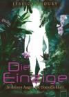 Die Einzige: In deinen Augen die Unendlichkeit (German Edition) - Jessica Khoury, Ursula Höfker