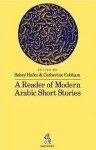 A Reader Of Modern Arabic Short Stories - Sabry Hafez