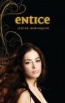 Entice: Violet Eden Chapters, Book Two - Jessica Shirvington