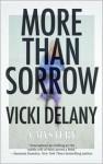 More Than Sorrow - Vicki Delany