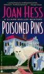 Poisoned Pins - Joan Hess