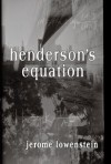 Henderson's Equation - Jerome Lowenstein