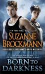 Born to Darkness (with bonus short story Shane's Last Stand) - Suzanne Brockmann