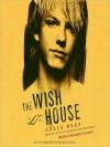 The Wish House (Audio) - Celia Rees, Christopher Cazenove