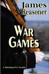 War Games(Markham P.I.) - James Reasoner
