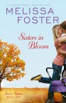 Sisters In Bloom (Love in Bloom: Snow Sisters #2) - Melissa Foster