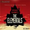 The Elementals - Michael McDowell, R.C. Bray