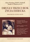 Drugi i trzeci rok życia dziecka - Heidi E. Murkoff, Wiktor Dackiewicz, Sandee E. Hathaway