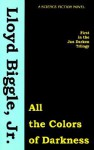All the Colors of Darkness - Lloyd Biggle Jr.