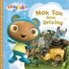 Nok Tok Goes Driving (Waybuloo Story Books) - Egmont