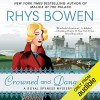 Crowned and Dangerous: A Royal Spyness Mystery - Katherine Kellgren, Rhys Bowen