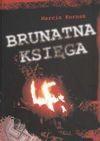Brunatna księga 1987-2009 - Kornak Marcin