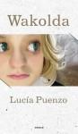 Wakolda - Lucía Puenzo