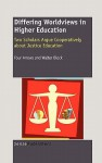 Differing Worldviews in Higher Education - Four Arrows, Walter Block