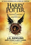 Harry Potter 8 : Harry Potter et l'enfant maudit - Harry Potter and the Cursed Child in French (French Edition) - Gallimard Jeunesse, Jack Thorne, John Kerr Tiffany, J.K. Rowling