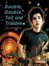 Double, Double, Toil And Trouble - Farrukh Dhondy