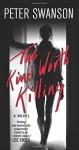 The Kind Worth Killing: A Novel - Peter Joseph Swanson