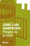 Pregón de la rosa (Flash) (Spanish Edition) - José Luis Sampedro