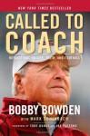 Called to Coach: Reflections on Life, Faith, and Football - Bobby Bowden, Mark Schlabach, Joe Paterno, Tony Dungy