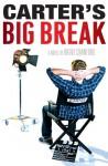 Carter's Big Break - Brent Crawford