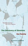 The Discovery of Slowness - Sten Nadolny, Ralph Freedman, Carl Honoré