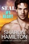 SEAL Of My Heart - Sharon Hamilton