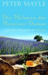 Die Melonen des Monsieur Dumas - Peter Mayle