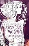 The Shore of Women - Pamela Sargent