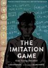 The Imitation Game: Alan Turing Decoded - Leland Purvis, Jim Ottaviani