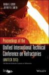 Unitecr 2013: Proceedings of the Unified International Technical Conference on Refractories - Dana Goski, Jeffrey D. Smith