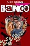 BANCO - Alice Quinn, Éditions Alliage