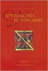 Approaches to Vinland - Andrew Wawn
