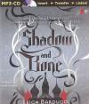 Shadow and Bone (Grisha Trilogy) by Leigh Bardugo (2014-12-02) - Leigh Bardugo