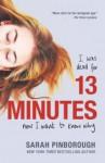13 Minutes: A Novel - Sarah Pinborough