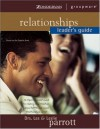 Relationships Leader's Guide - Les Parrott III, Leslie Parrott