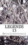 Legends 13 - Bryan Lindenberger