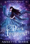 Dark Tempest - Marie Annette Brown