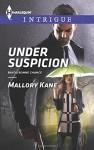 Under Suspicion (Bayou Bonne Chance) - Mallory Kane