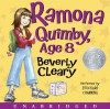 Ramona Quimby, Age 8 - Beverly Cleary