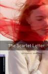 Scarlet Letter (Oxford Bookworms Library 4) - John Escott, Thomas Sperling