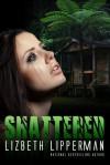 Shattered - Lizbeth Lipperman