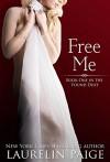 Free Me - Laurelin Paige