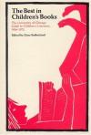 The Best in Children's Books: The University of Chicago Guide to Children's Literature, 1966-72 - Zena Sutherland