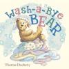 Wash-a-Bye Bear - Thomas Docherty